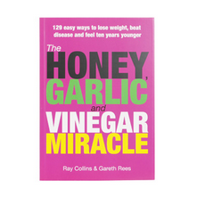 Honey Garlic and Vinegar Miracle Book